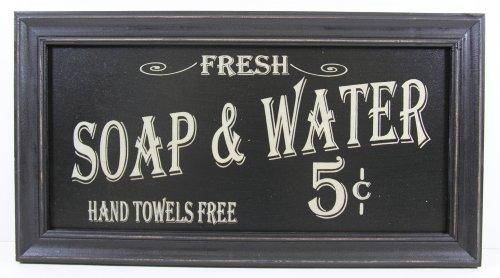 Farm House Decor - Soap & Water Sign
