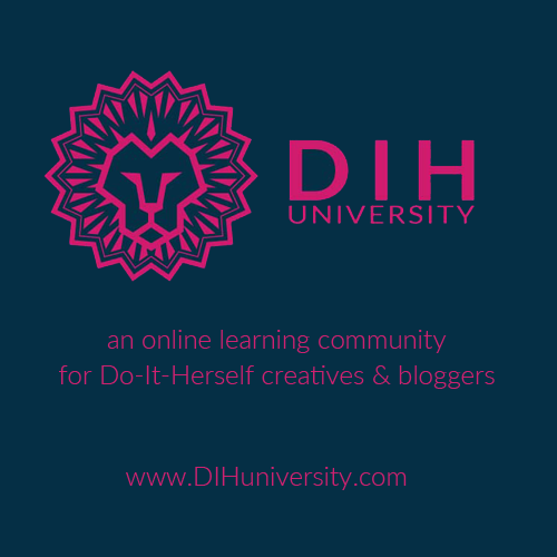 DIH University is an online learning community for Do-It-Herself creatives & bloggers who want to build their blog, brand, or business